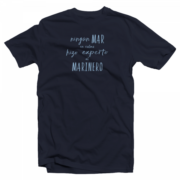 Camiseta marinera ningún mar en calma
